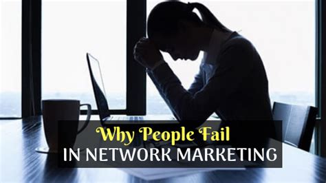 Why do People Fail in Network Marketing - MLM SOFTWARE BLOG