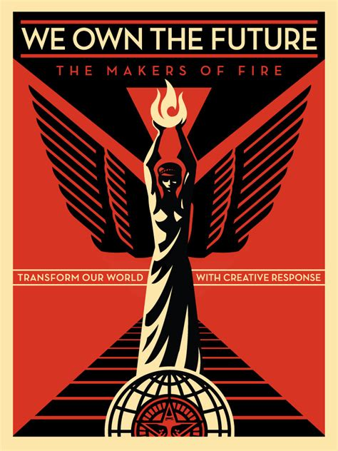 """Flyer Goodness: Shepard Fairey's """"We Own the Future"""" and"""